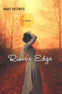 River's Edge by Marie Bostwick