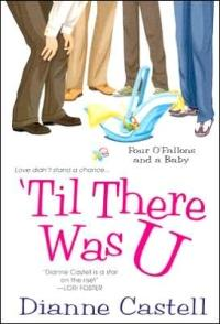 Till There Was U by Dianne Castell