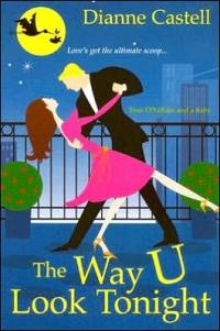 The Way U Look Tonight by Dianne Castell