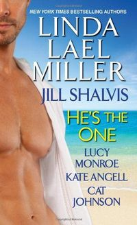 He's the One by Linda Lael Miller