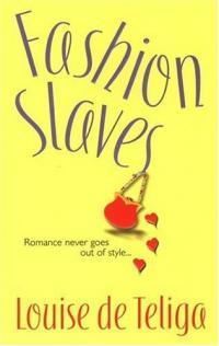 Fashion Slaves