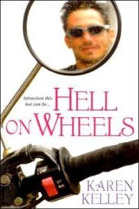 Hell on Wheels by Karen Kelley