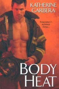 Body Heat by Katherine Garbera