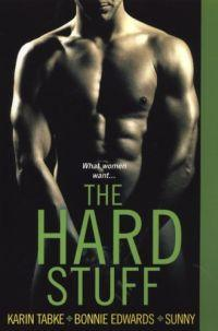 The Hard Stuff by Bonnie Edwards