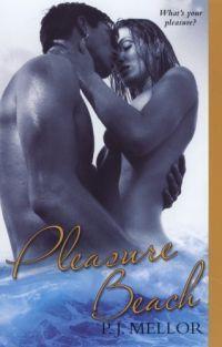 Pleasure Beach by P.J. Mellor
