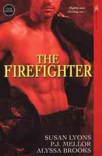 The Firefighter by Alyssa Brooks