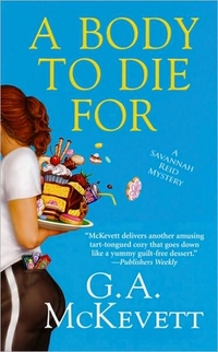 A Body To Die For by G.A. McKevett