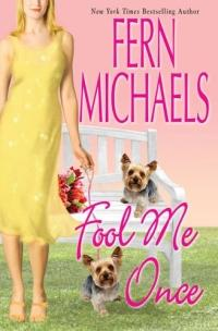 Fool Me Once by Fern Michaels