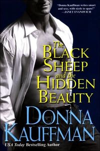 The Black Sheep and Hidden Beauty by Donna Kauffman