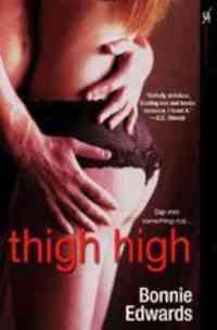 Thigh High by Bonnie Edwards