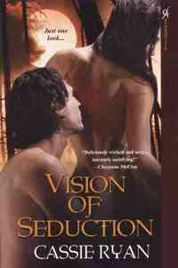 Vision of Seduction by Cassie Ryan