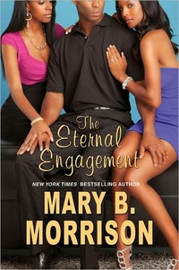 The Eternal Engagement by Mary B. Morrison