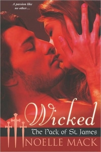 Wicked by Noelle Mack