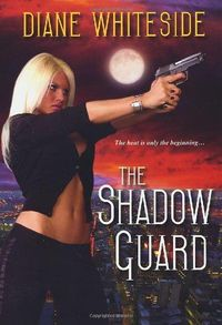 The Shadow Guard by Diane Whiteside