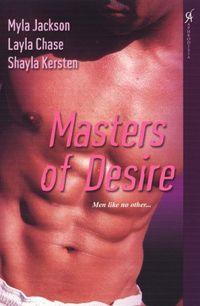 Masters Of Desire by Myla Jackson