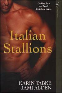 Italian Stallions by Karin Tabke