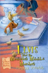 Elvis and the Memphis Mambo Murders by Peggy Webb