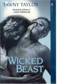 Wicked Beast by Tawny Taylor
