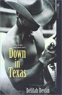 Down In Texas by Delilah Devlin