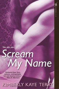 Scream My Name