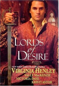 Lords Of Desire by Kristi Astor