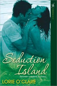 Seduction Island by Lorie O'Clare