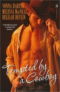 Tempted By A Cowboy by Melissa MacNeal