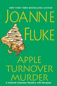 Excerpt of Apple Turnover Murder by Joanne Fluke