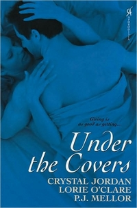 Under The Covers by Lorie O'Clare