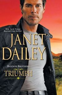 Bannon Brothers: Triumph by Janet Dailey