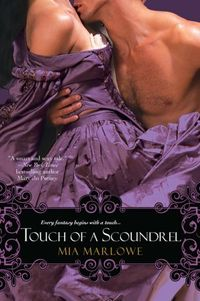 Touch Of A Scoundrel by Mia Marlowe