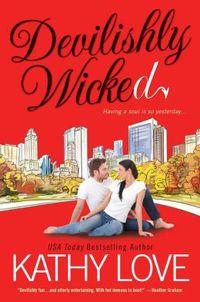 Devilishly Wicked by Kathy Love
