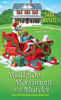 MISTLETOE, MERRIMENT, AND MURDER