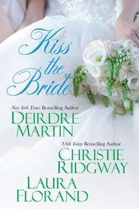 Kiss the Bride by Christie Ridgway