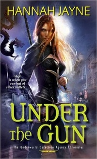 Under The Gun by Hannah Jayne