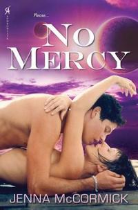 No Mercy by Jenna McCormick