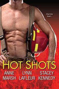 Hot Shots by Lynn LaFleur