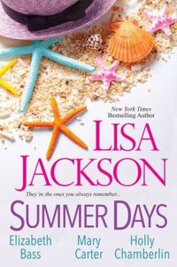 Summer Days by Lisa Jackson