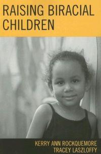 Raising Biracial Children