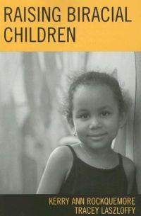 Raising Biracial Children