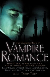 The Mammoth Book Of Vampire Romance by Raven Hart