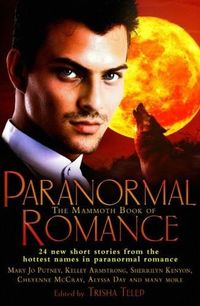 The Mammoth Book of Paranormal Romance by Sherrilyn Kenyon