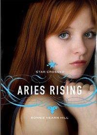 Aries Rising by Bonnie Hearn Hill