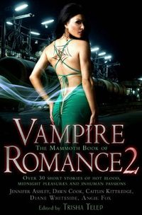 The Mammoth Book Of Vampire Romance 2 by Eileen Wilks