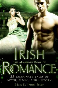 The Mammoth Book Of Irish Romance by Mary Jo Putney