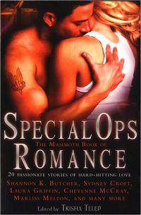 The Mammoth Book Of Special Ops Romance by Rachel Caine