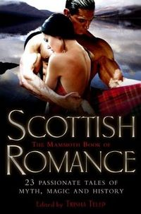 The Mammoth Book Of Scottish Romance by Donna Kauffman