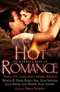 Mammoth Book of Hot Romance by Susan Sizemore