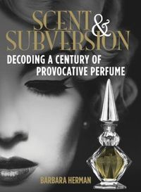 Scent And Subversion