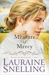 Measure Of Mercy by Lauraine Snelling
